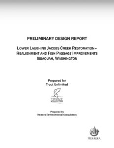 Preliminary Design Report_ Lower Laughing Jacobs Creek Restoration–Realignment and Fish Passage Improvements_ Issaquah, Washington